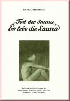Tod der Sauna - Es lebe die Sauna